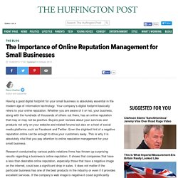 The Importance of Online Reputation Management for Small Businesses