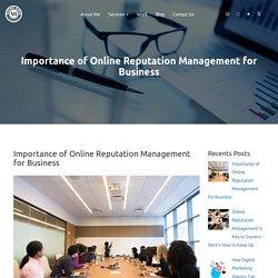 Importance of Online Reputation Management for Business – Vanshul Banta