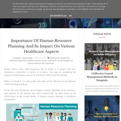 Importance of Human Resource Planning and Its Impact on Various Healthcare Aspects
