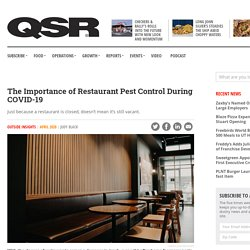 QSRMAGAZINE - AVRIL 2020 - The Importance of Restaurant Pest Control During COVID-19