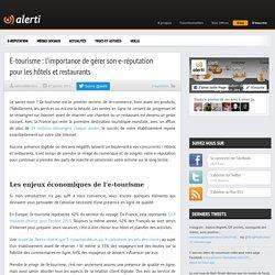 E-tourisme : l'importance de gérer son e-réputation pour les hôtels et restaurants