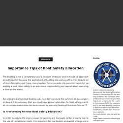 Importance Tips of Boat Safety Education -