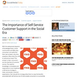 The Importance of Self-Service Customer Support in the Social Era