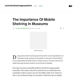 The Importance Of Mobile Shelving In Museums