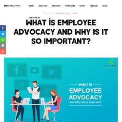 WHAT DOES EMPLOYEE ADVOCACY MEAN