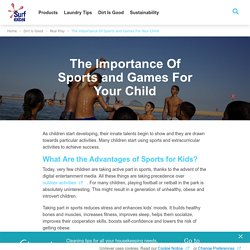 The Importance of Sports & Games for Kids