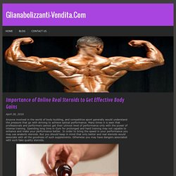 Importance of Online Real Steroids to Get Effective Body Gains