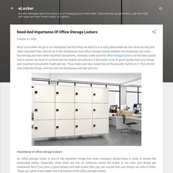 Need And Importance Of Office Storage Lockers
