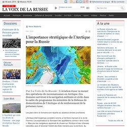 L'importance stratégique de l'Arctique pour la Russie