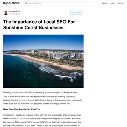 The Importance of Local SEO For Sunshine Coast Businesses