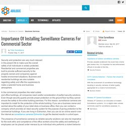 Importance Of Installing Surveillance Cameras For Commercial Sector