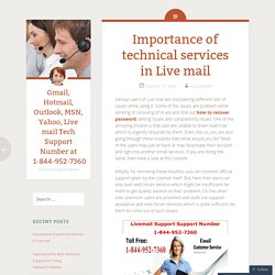 Importance of Live mail Tech Support Services