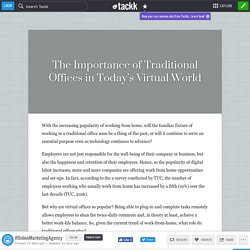 The Importance of Traditional Offices in Today's Virtual World