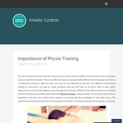Importance of Physio Training – Kinetic Control