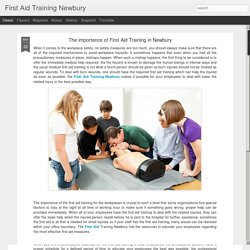 First Aid Training Newbury: The importance of First Aid Training in Newbury