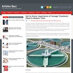 Get to Know: Importance of Sewage Treatment Plant in Modern Time ~ Articles Buzz