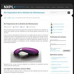 De l'importance de la vibration du Vibromasseur - NXPL