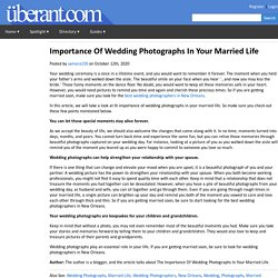 Importance Of Wedding Photographs In Your Married Life
