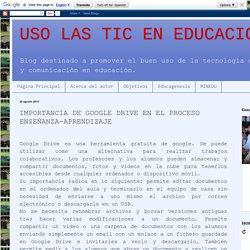 USO LAS TIC EN EDUCACIÓN: IMPORTANCIA DE GOOGLE DRIVE EN EL PROCESO ENSEÑANZA-APRENDIZAJE