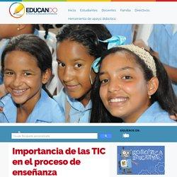 Importancia de las TIC en el proceso de enseñanza aprendizaje
