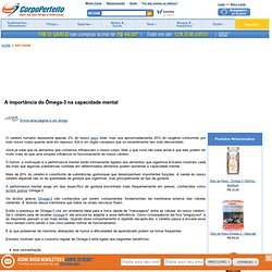 A importância do Ômega-3 na capacidade mental - CorpoPerfeito.com.br