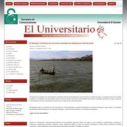 El Salvador: territorio con recursos naturales de importancia internacional