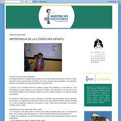 Maestra sin fronteras: IMPORTANCIA DE LA LITERATURA INFANTIL