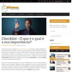 Checklist – O que é e qual é a sua importância? - Sucesso NewsSucesso News