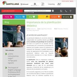 Blog Santillana - Importancia de la planificación didáctica