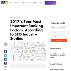 2017's Four Most Important Ranking Factors, According to SEO Industry Studies - Search Engine Journal