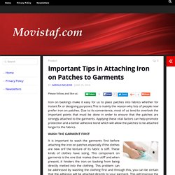 Important Tips in Attaching Iron on Patches to Garments