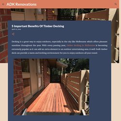 5 Important Benefits Of Timber Decking
