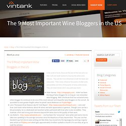 The 9 Most Important Wine Bloggers in the US