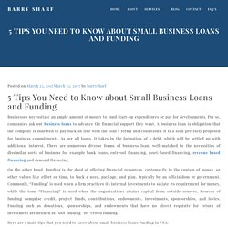 5 Important Tips You Need to Know about Small Business Loans and Funding