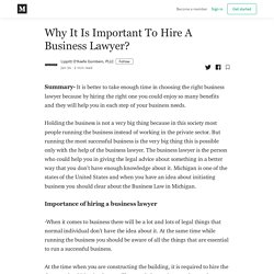Why It Is Important To Hire A Business Lawyer? - Lippitt O'Keefe Gornbein, PLLC - Medium