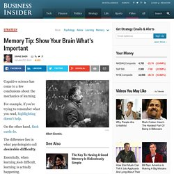 Memory Tip: Show Your Brain What's Important - Business Insider