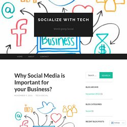 Why Social Media is Important for your Business?