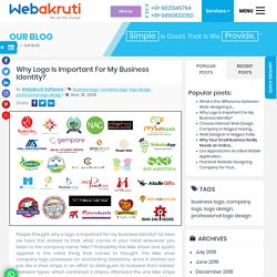 Why Logo Is Important For My Business Identity? - Webakruti