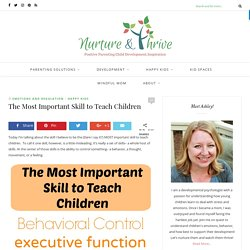 The Most Important Skill to Teach Children - Nurture and Thrive