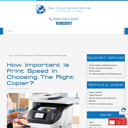 How Important Is Print Speed In Choosing The Right Copier?