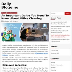 An Important Guide You Need To Know About Office Cleaning - Daily Blogging