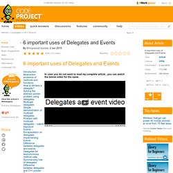 6 important uses of Delegates and Events