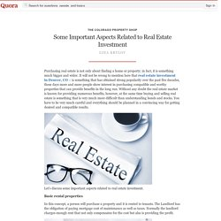 Some Important Aspects Related to Real Estate I... - The Colorado Property Shop - Quora