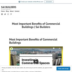 Most Important Benefits of Commercial Buildings