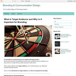 What is Target Audience and Why is it Important for Branding - Branding & Communication Design
