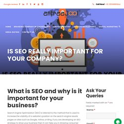 IS SEO REALLY IMPORTANT FOR YOUR COMPANY? - Antraajaal