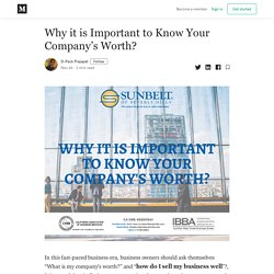 Why it is Important to Know Your Company's Worth? - D-Pack Prajapat - Medium