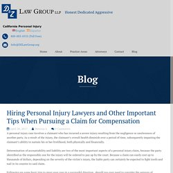 Hiring Personal Injury Lawyers and Other Important Tips When Pursuing a Claim for Compensation