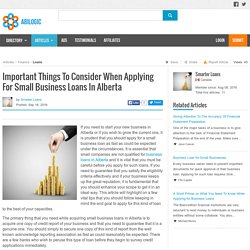 Important Things To Consider When Applying For Small Business Loans In Alberta
