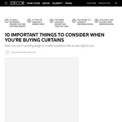 10 Important Things To Consider When Buying Curtains - Beautiful Curtain Ideas